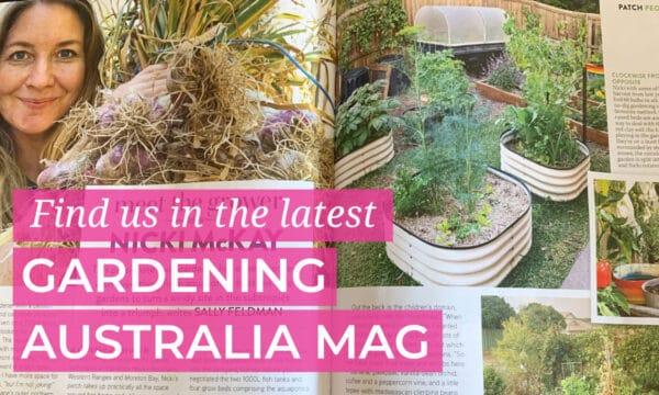 Featured in Gardening Australia Magazine